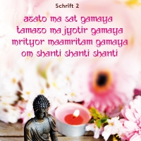 """""""OM Asato Ma Sat Gamaya"""" Mantra zur Befreiung in der Yogapraxis oder die Bitte um Führung in schwierigen Zeiten."""